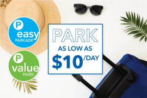 Parking promotion, $6 per day at Value Park, $9 per day at Easy Parkade
