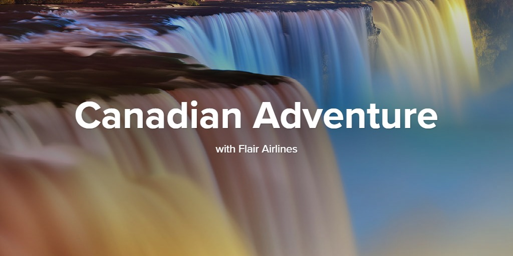 Canadian Adventure with Flair Airlines